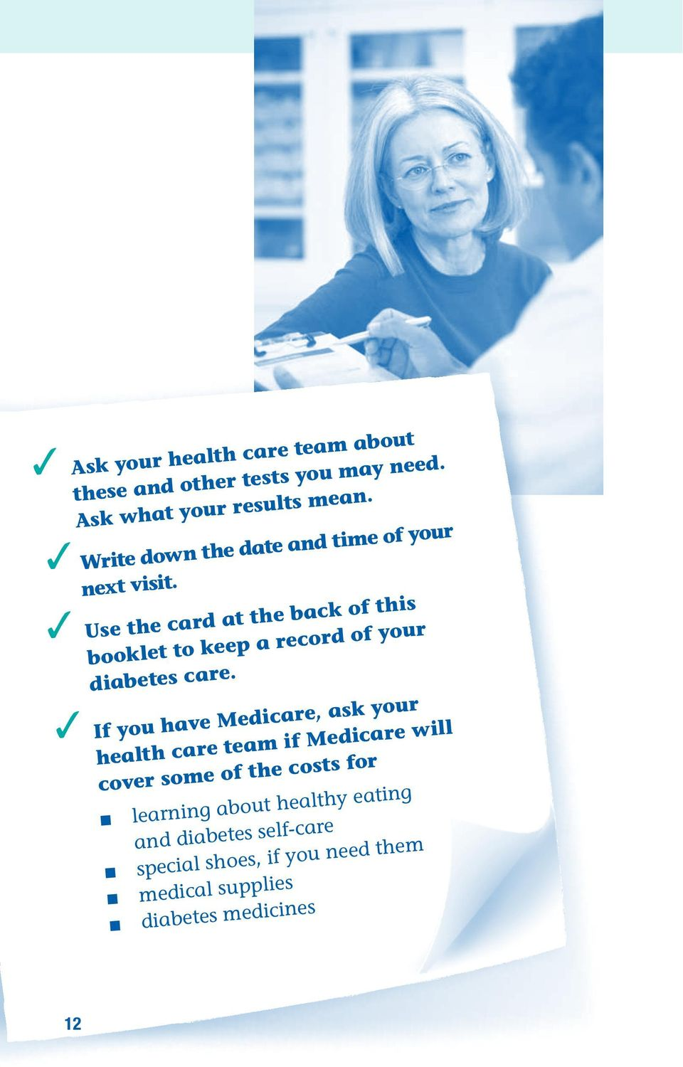 3 k o Use the card at the bac f this booklet to keep a record of your diabetes care.