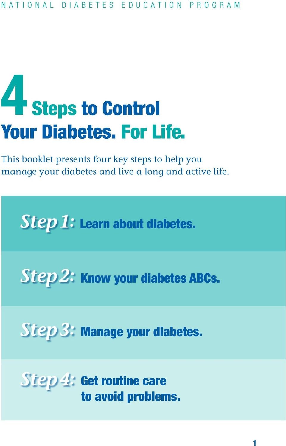 log ad active life. Step 1: Lear about diabetes.
