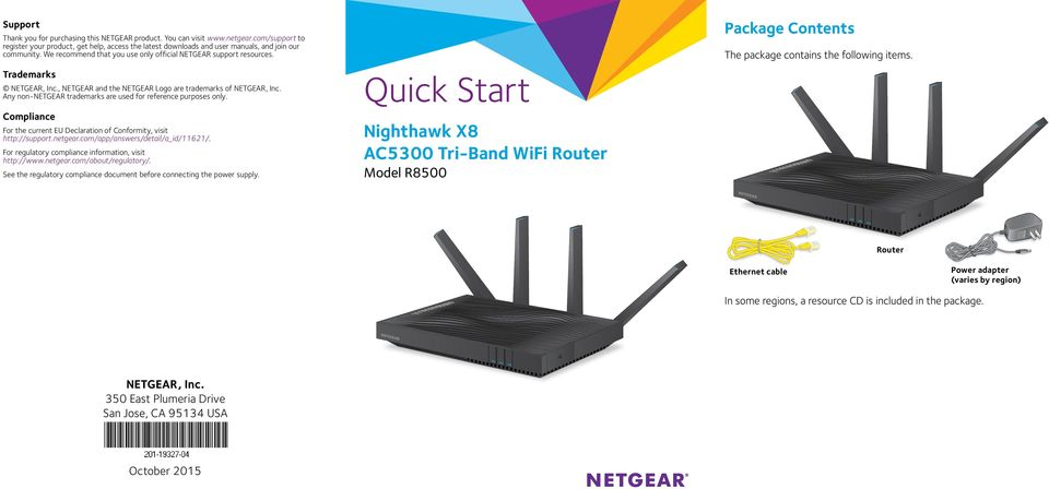 , NETGEAR and the NETGEAR Logo are trademarks of NETGEAR, Inc. Any non NETGEAR trademarks are used for reference purposes only.
