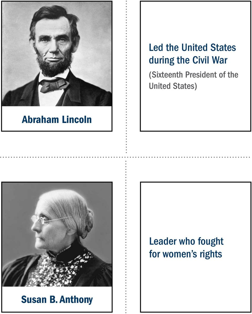 States) Abraham Lincoln Leader who