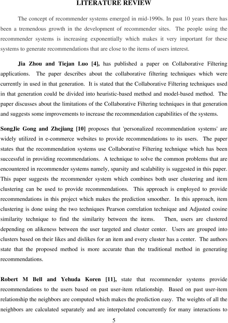 A Collaborative Filtering Recommendation Algorithm Based On User
