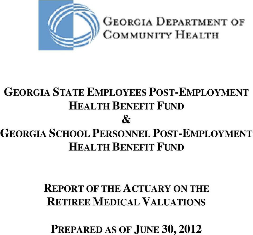 POST-EMPLOYMENT HEALTH BENEFIT FUND REPORT OF THE