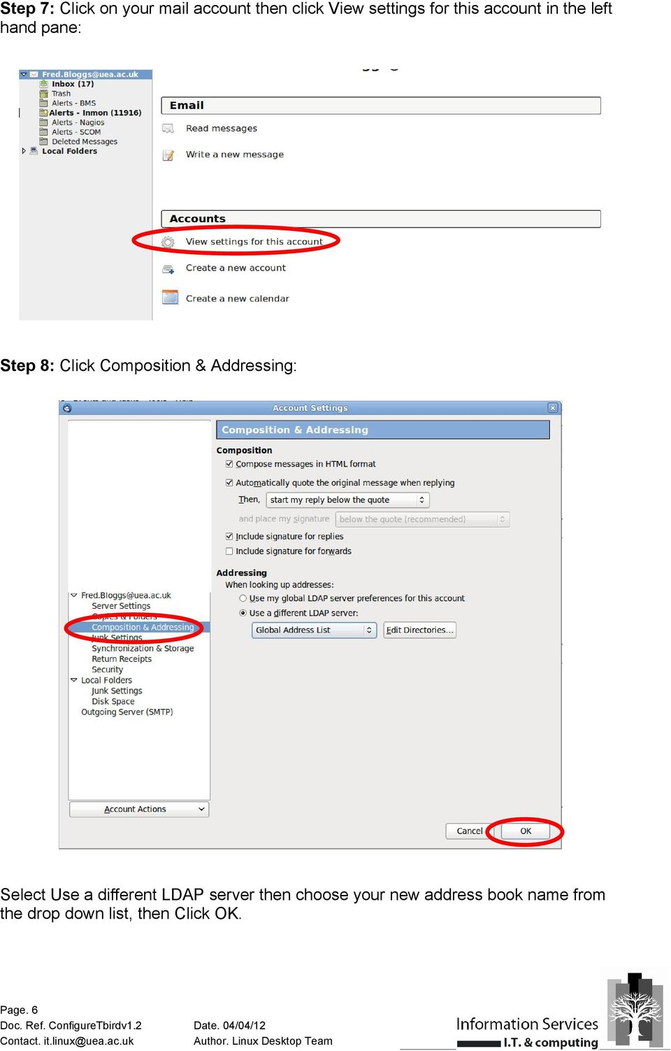 Addressing: Select Use a different LDAP server then choose your