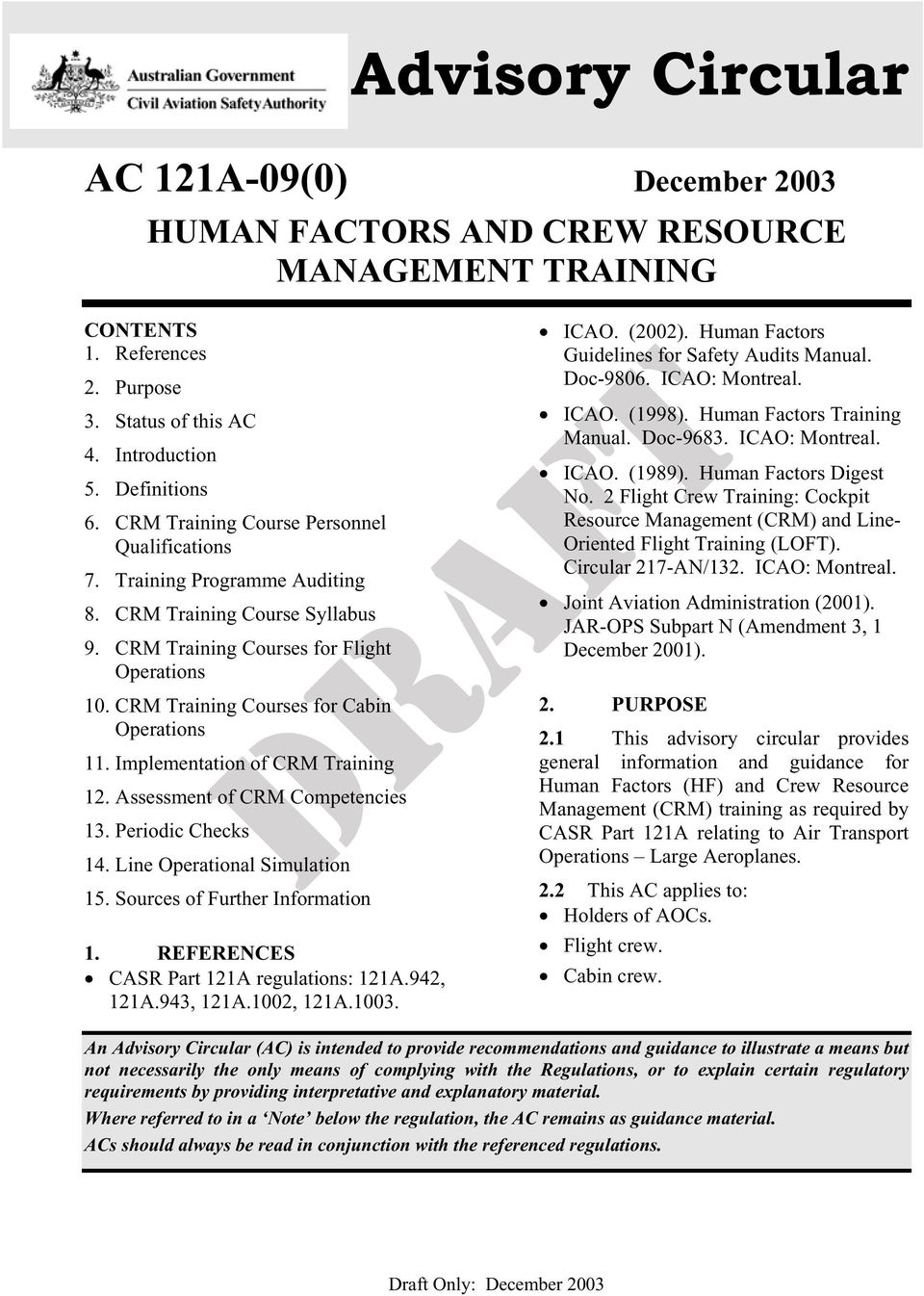 CRM Training Courses for Cabin Operations 11. Implementation of CRM Training  12. Assessment of