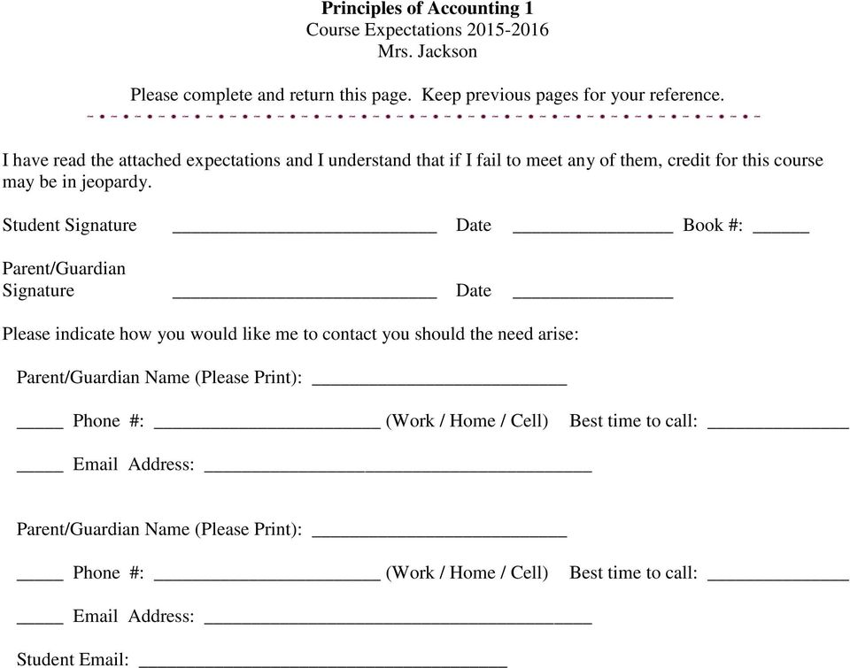 Student Signature Date Book #: Parent/Guardian Signature Date Please indicate how you would like me to contact you should the need arise: Parent/Guardian Name