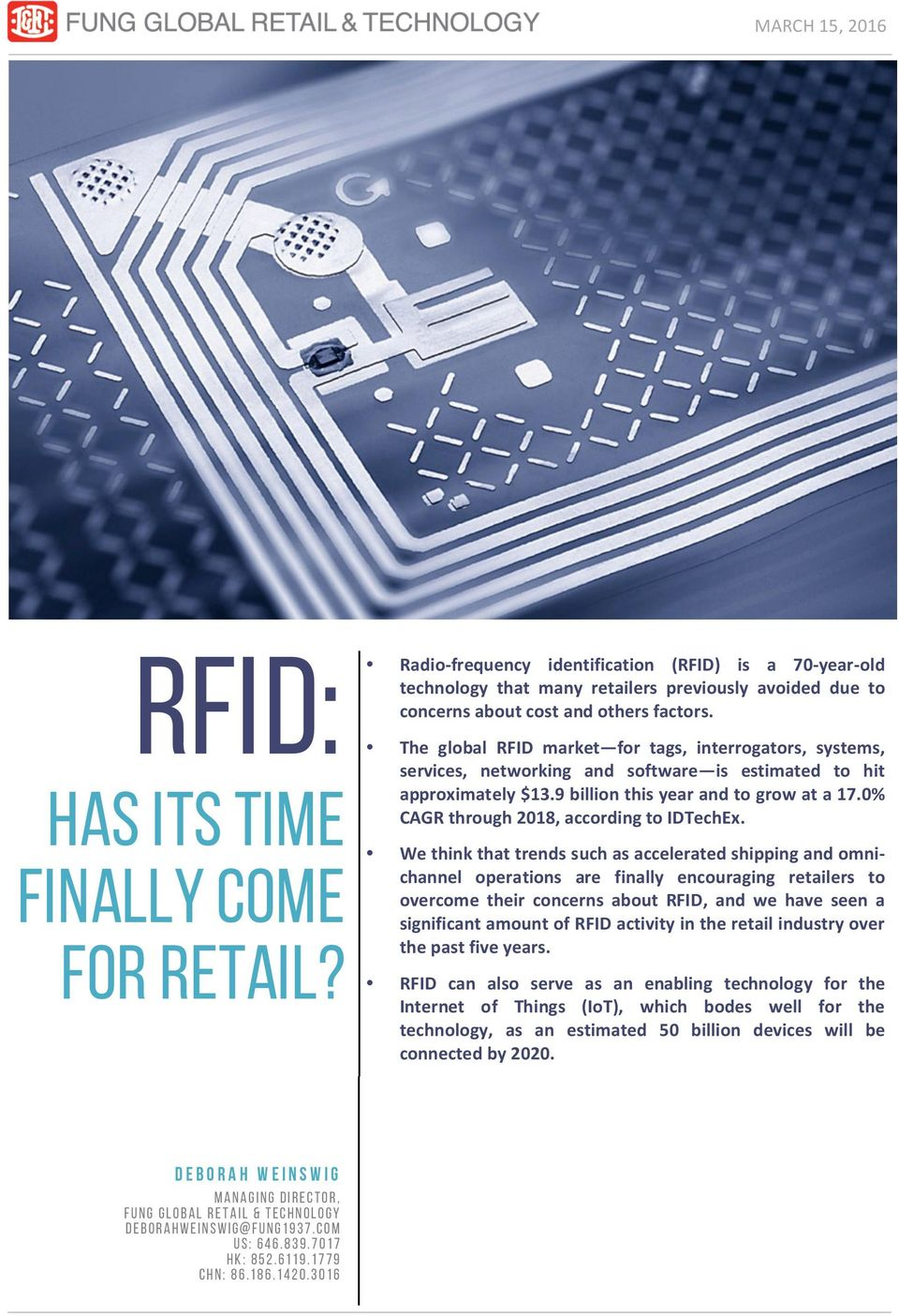 RFID: Has Its Time Finally Come for Retail? MARCH 15, PDF