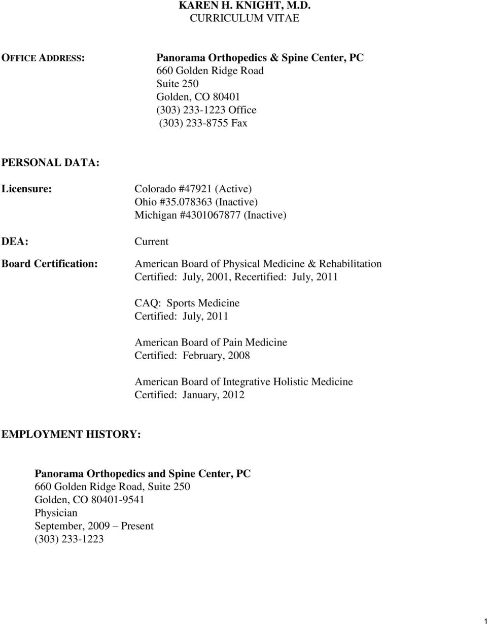 KAREN H  KNIGHT, M D  CURRICULUM VITAE  Panorama Orthopedics