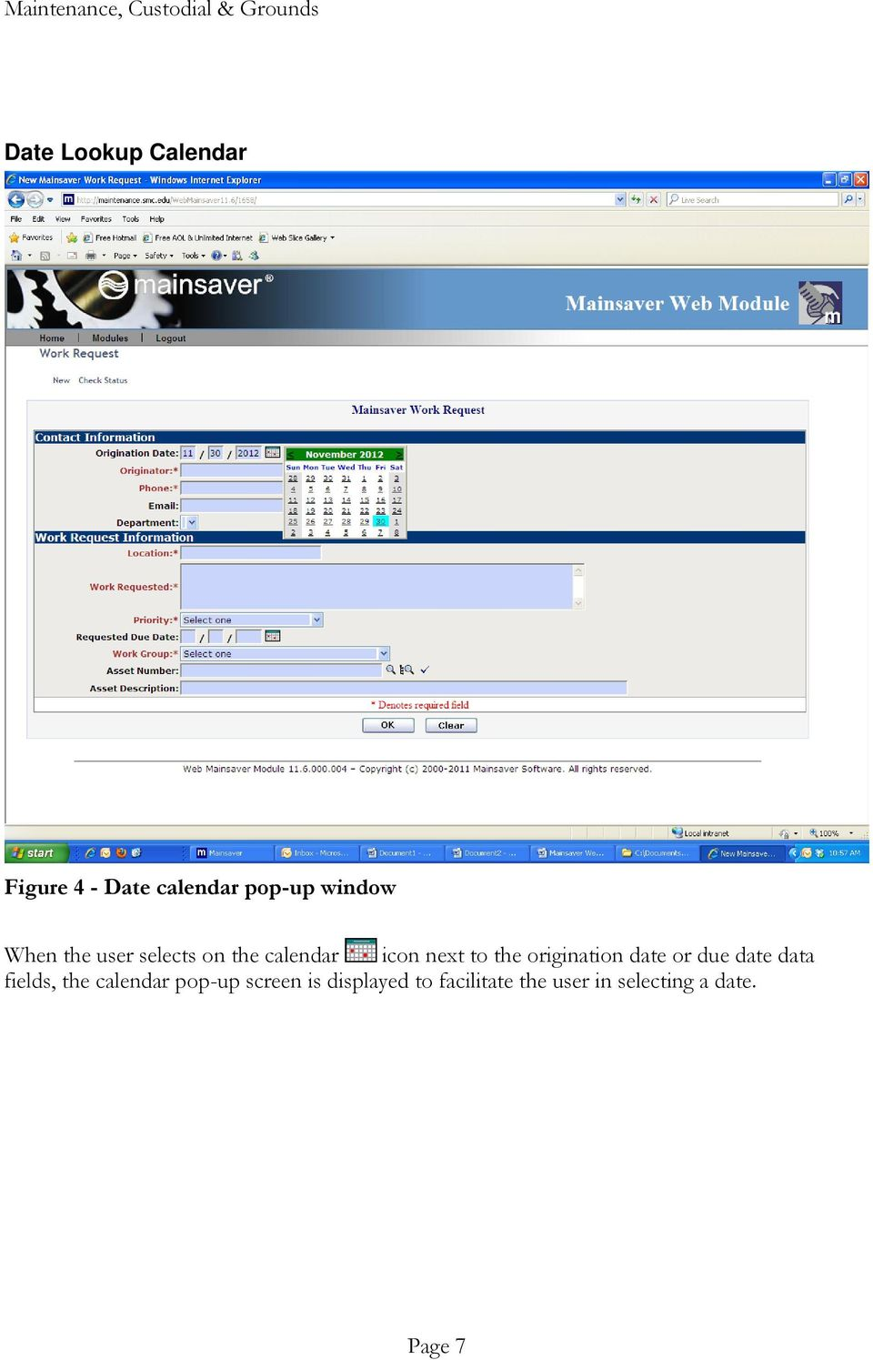 origination date or due date data fields, the calendar pop-up