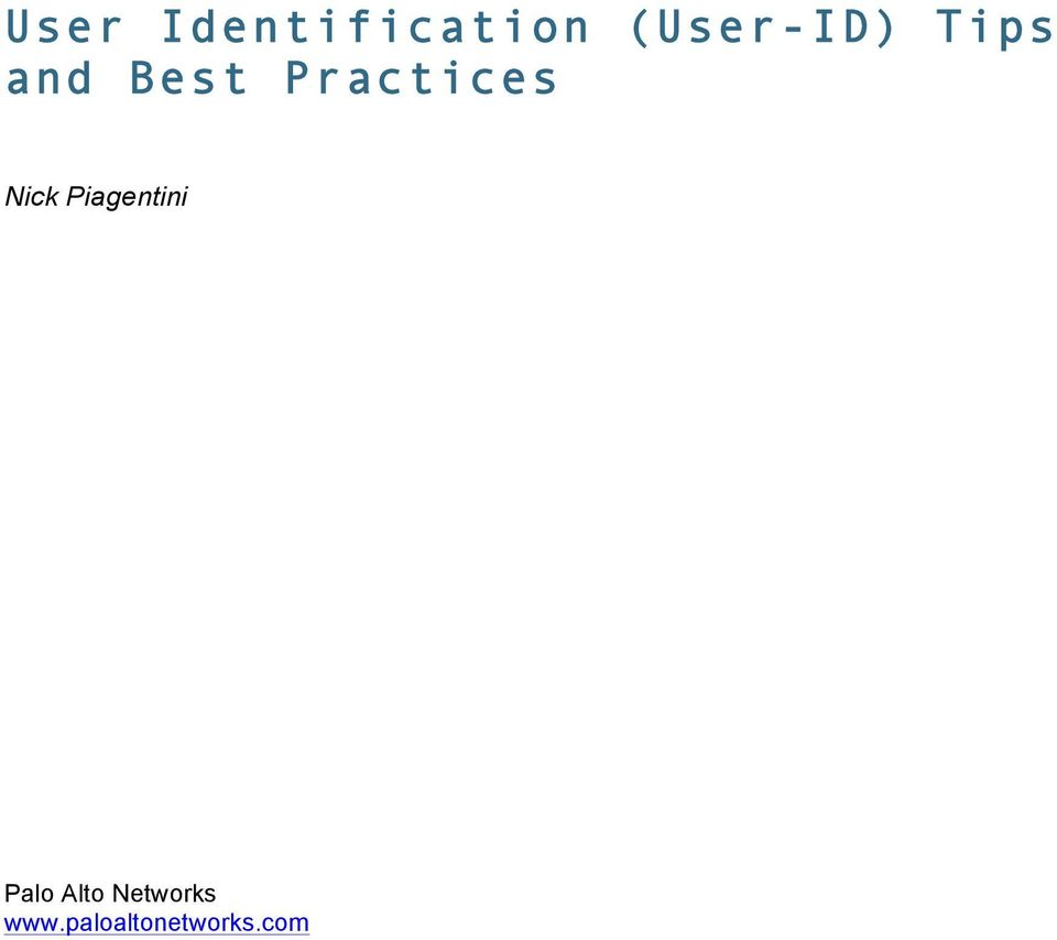 User Identification (User-ID) Tips and Best Practices - PDF