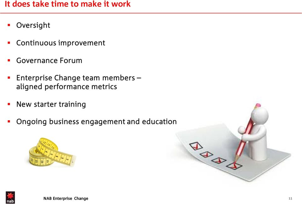 Change team members aligned performance metrics New