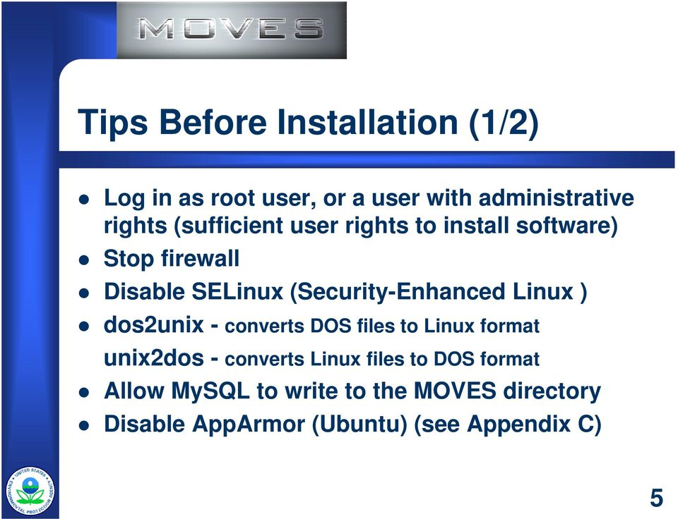 (Security-Enhanced Linux ) dos2unix - converts DOS files to Linux format unix2dos - converts