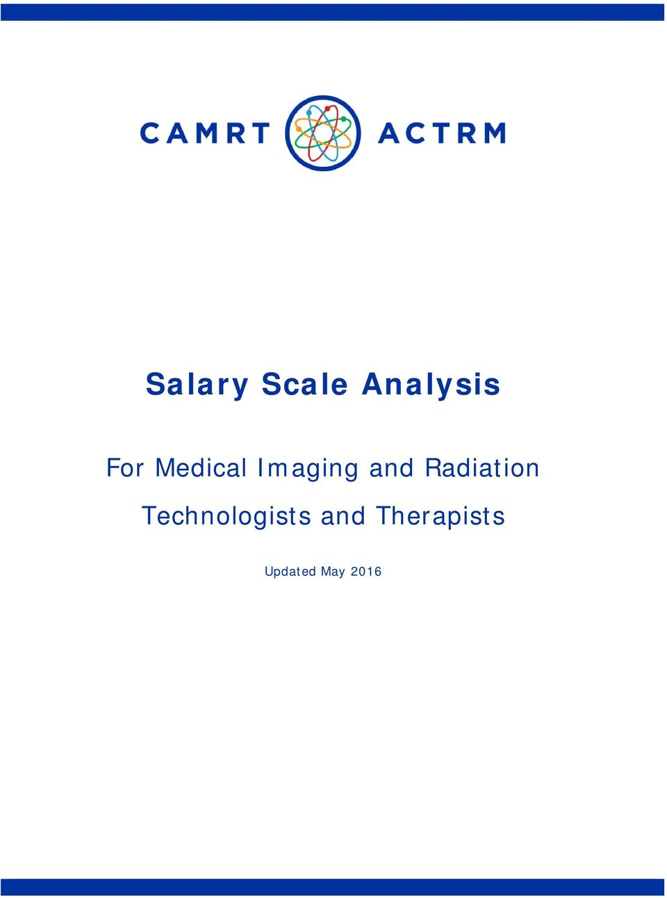 Salary Scale Analysis  For Medical Imaging and Radiation