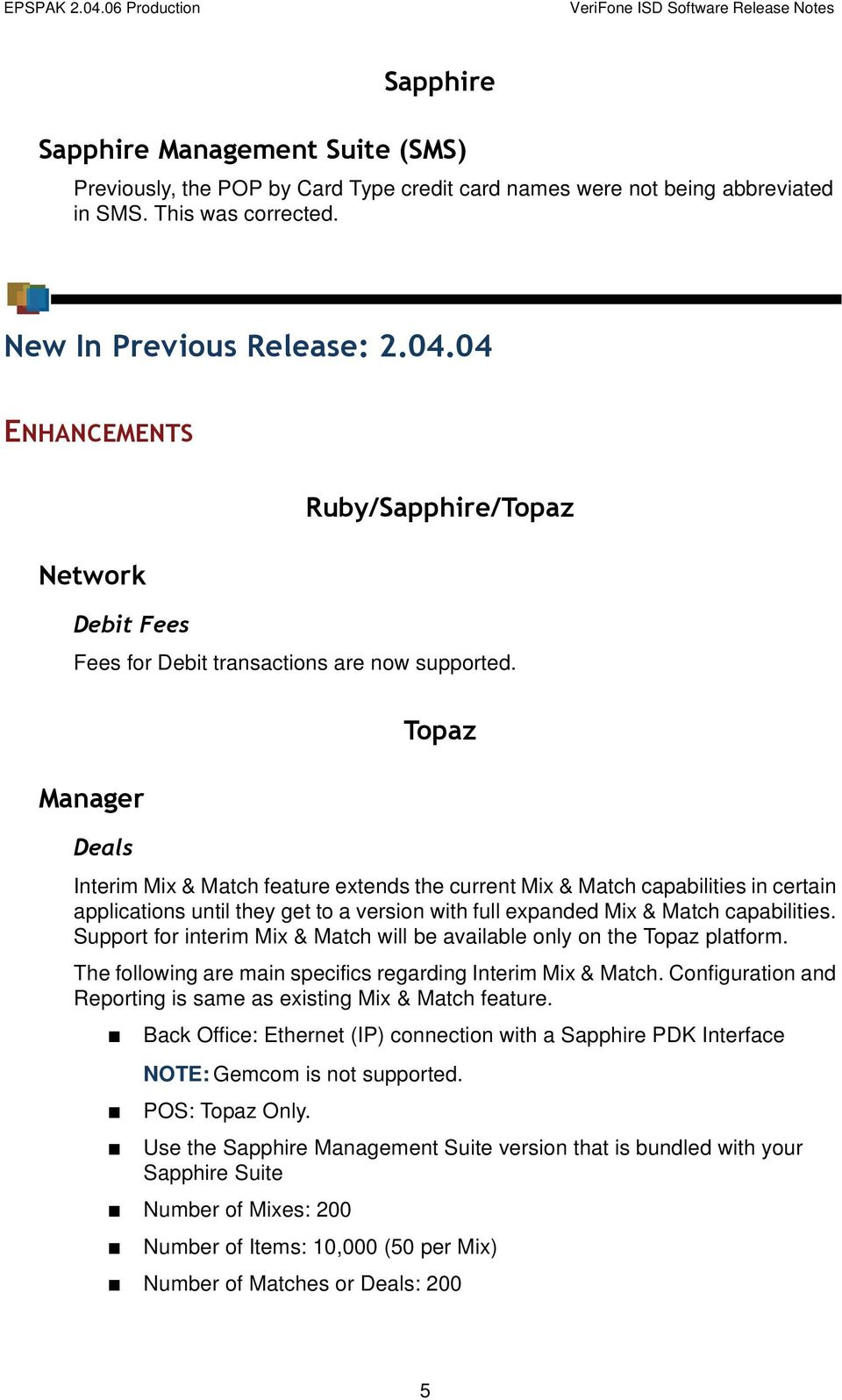 Manager Topaz Deals Interim Mix & Match feature extends the current Mix &  Match capabilities in