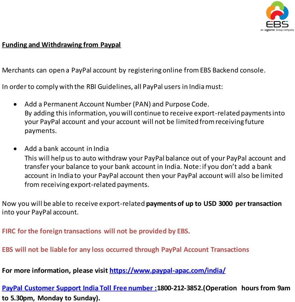 By adding this information, you will continue to receive export-related payments into your PayPal account and your account will not be limited from receiving future payments.