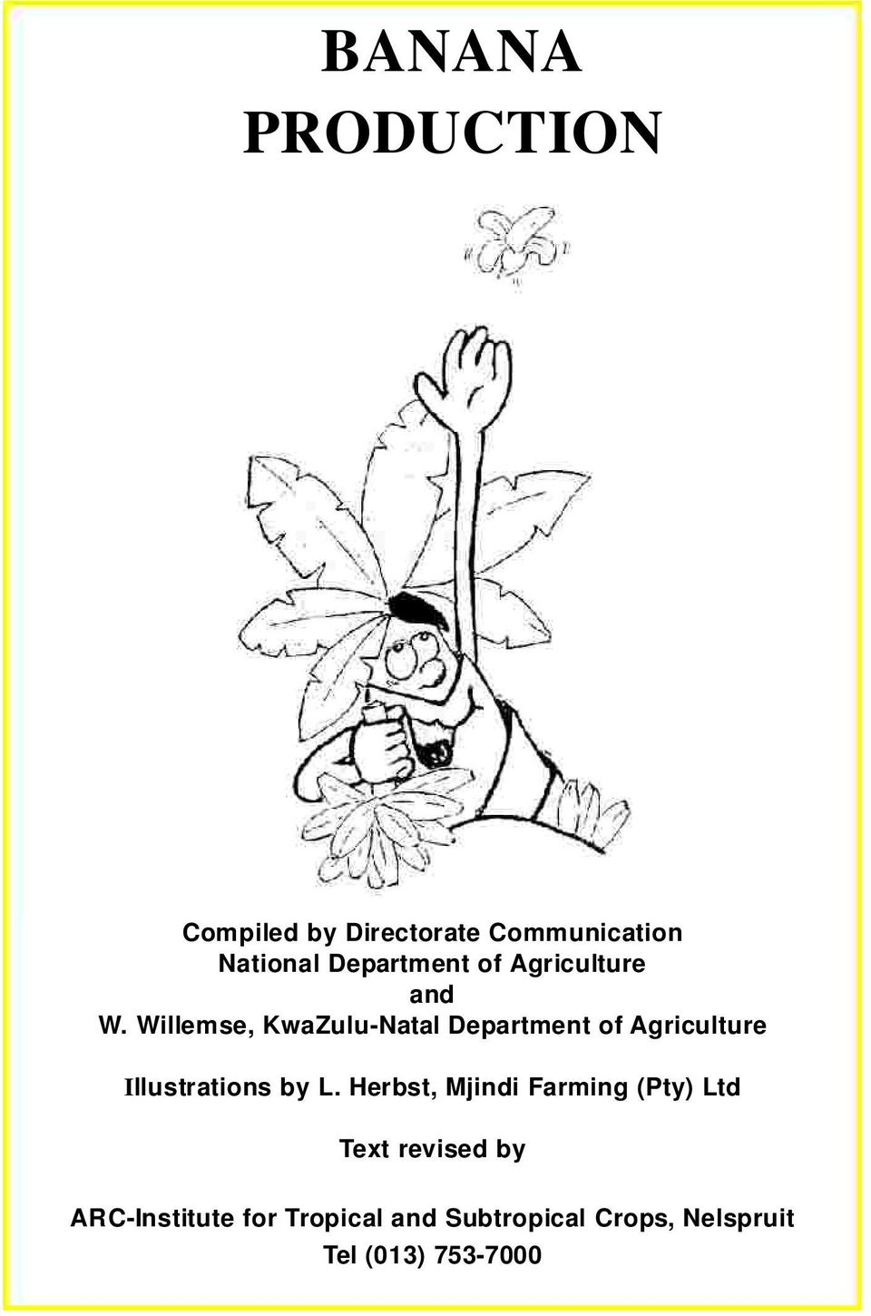 Willemse, KwaZulu-Natal Department of Agriculture Illustrations by L.