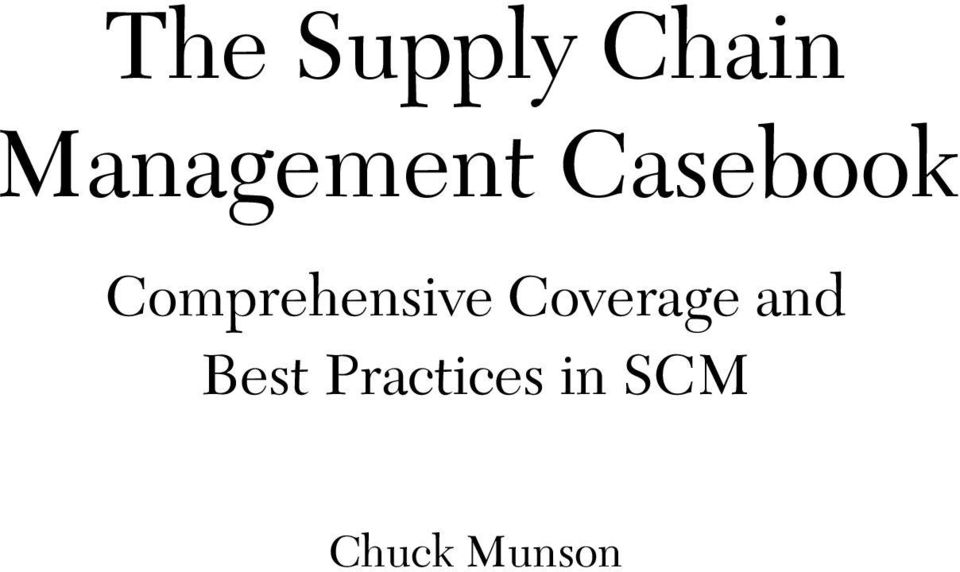 sherman s supply chain challenge munson chuck