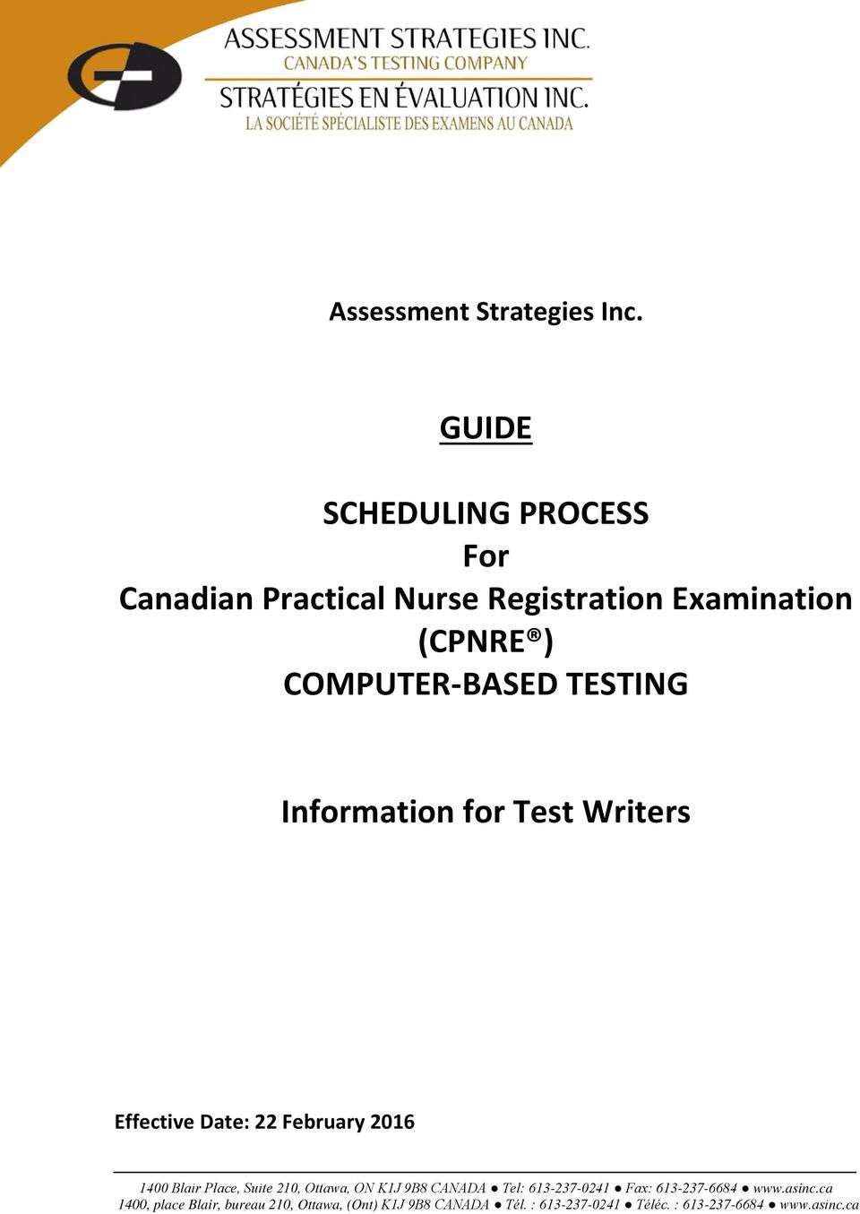 TESTING Information for Test Writers Effective Date: 22 February 2016 1400  Blair Place, Suite