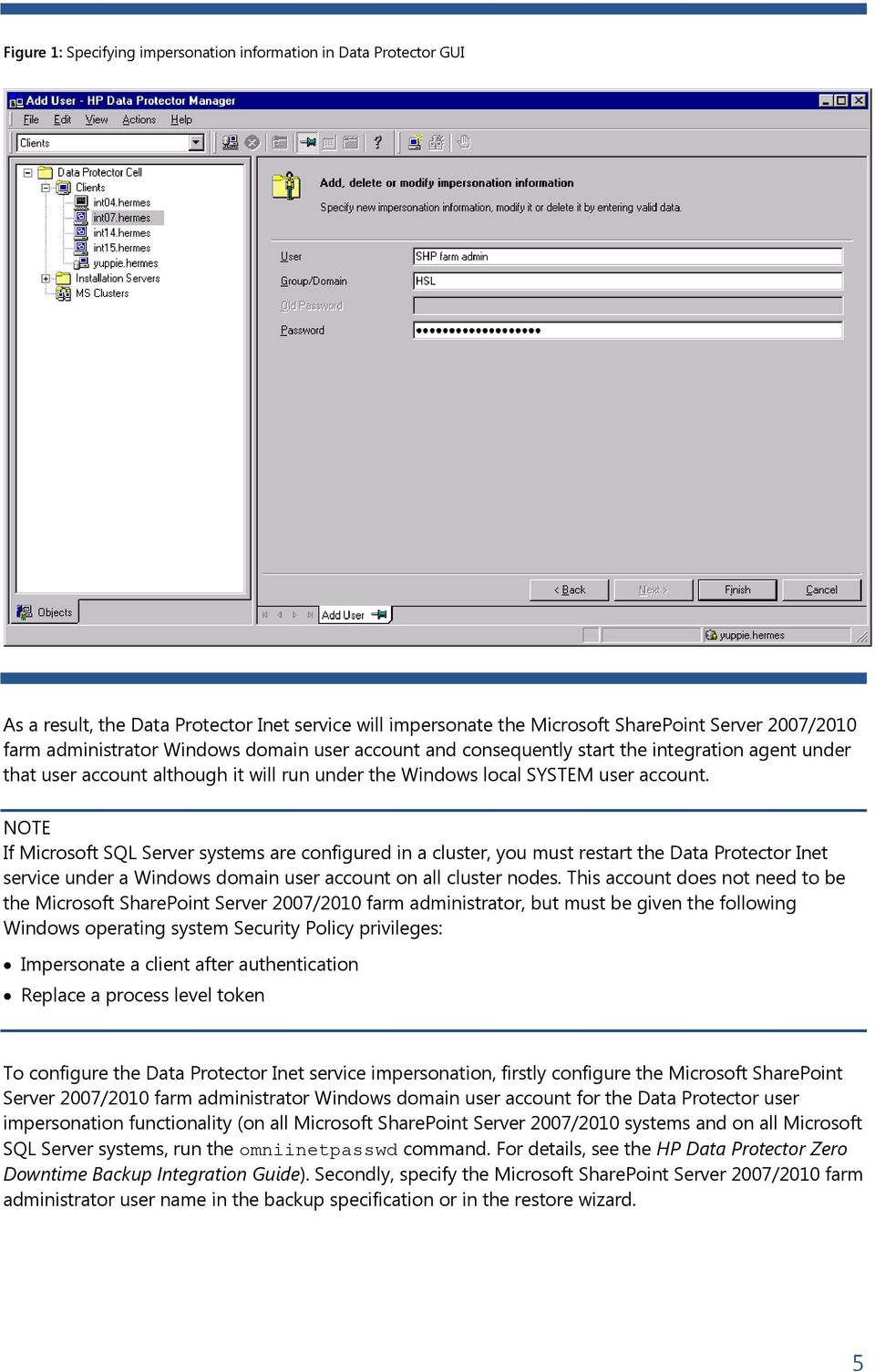 NOTE If Microsoft SQL Server systems are configured in a cluster, you must  restart the