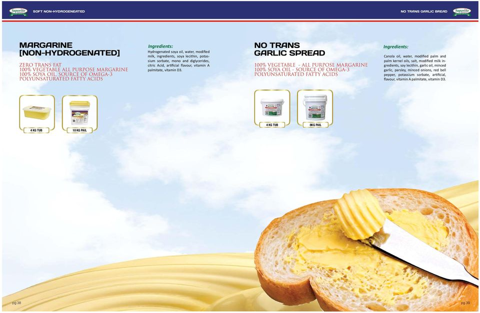 A leading supplier of Healthy, TRANS FAT FREE Premium