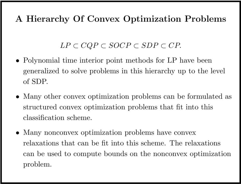 An Overview Of Software For Convex Optimization  Brian