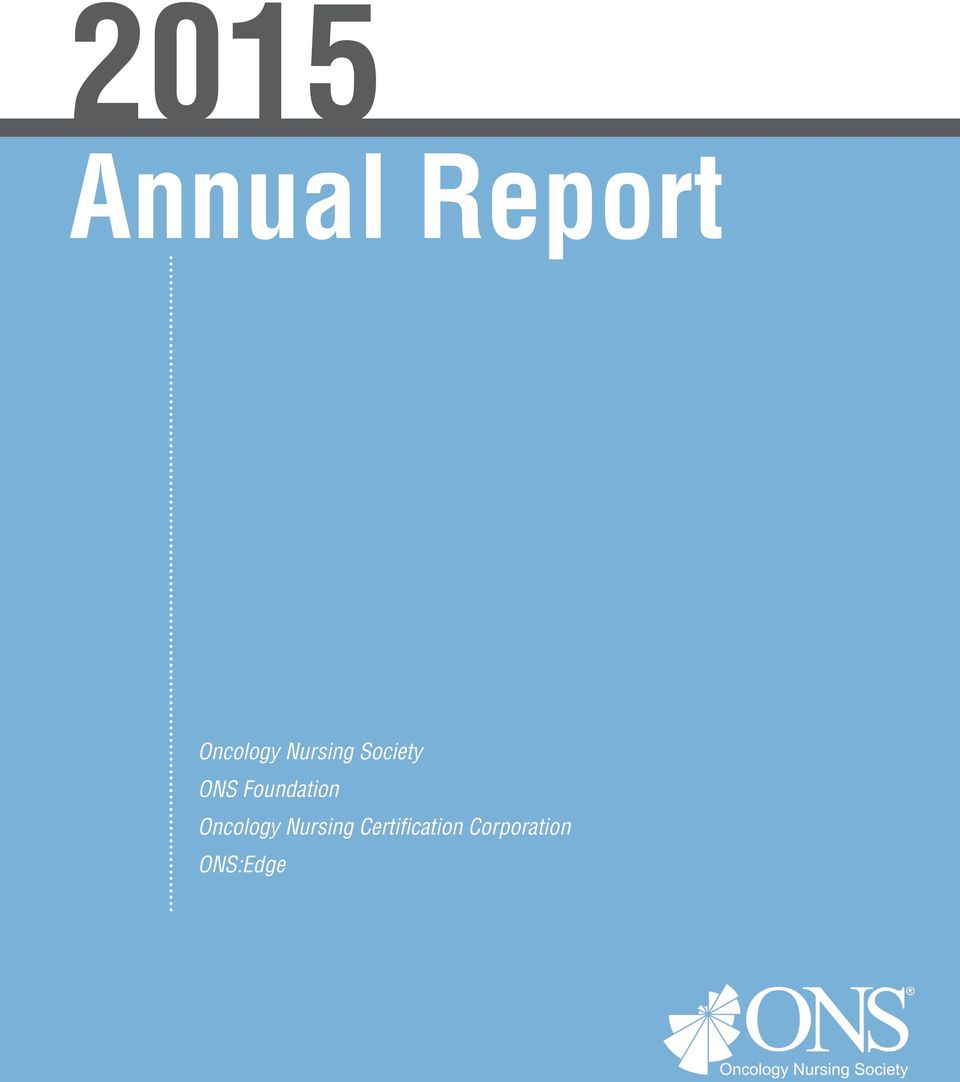 Annual Report Oncology Nursing Society Ons Foundation Oncology