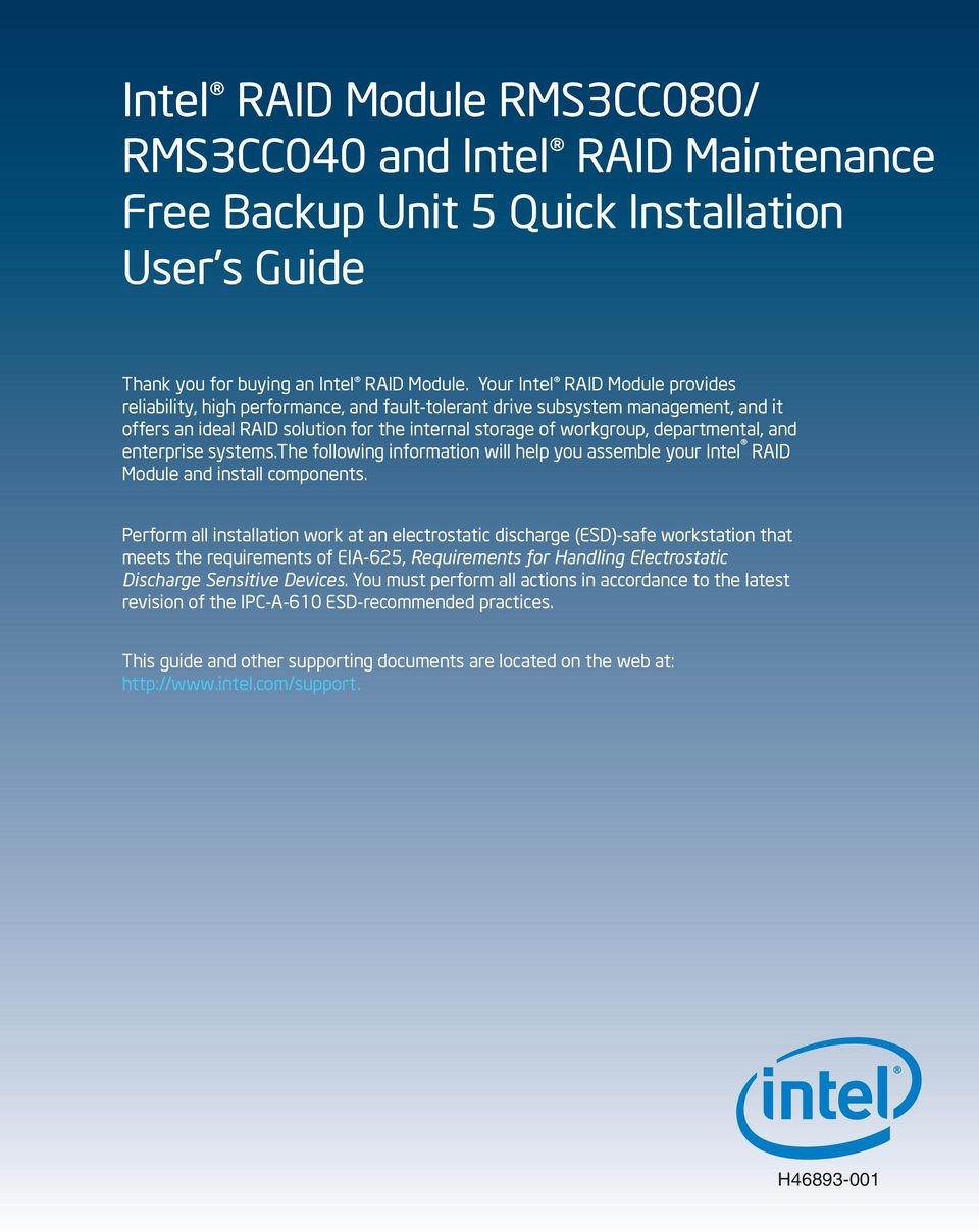 and enterprise systems.the following information will help you assemble your Intel RAID Module and install components.