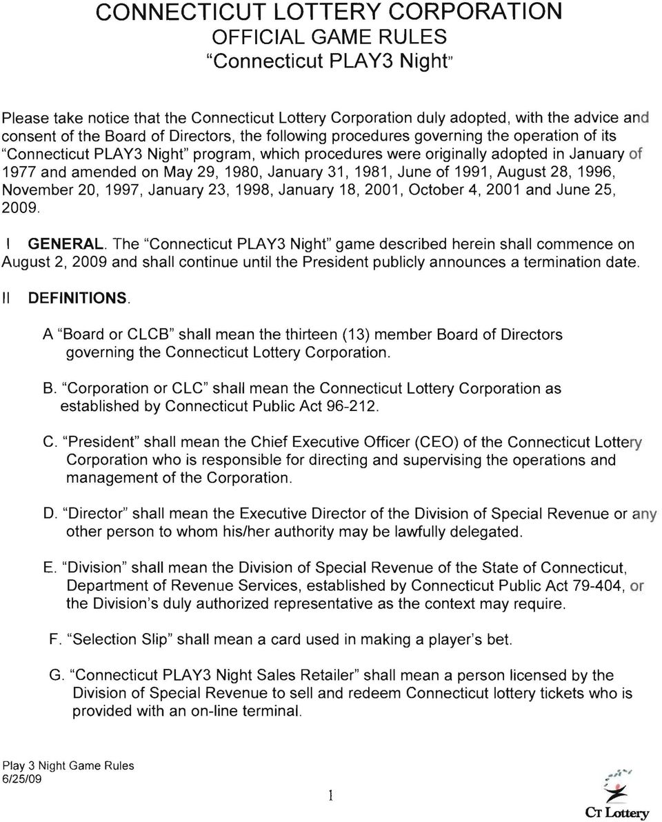CONNECTICUT LOTTERY CORPORATION OFFICIAL GAME RULES