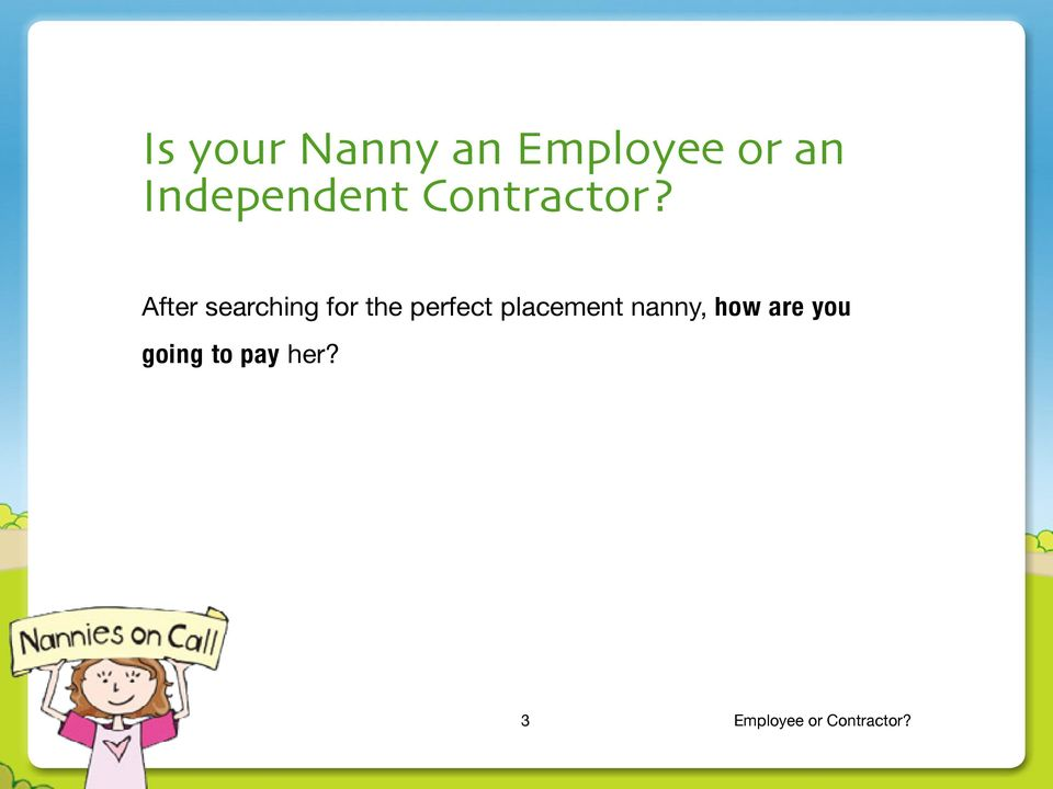 Is your Nanny an  Employee or  Contractor? - PDF