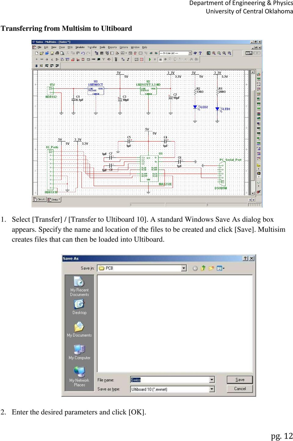 Complete Pcb Design Using Ni Multisim Ultiboard Lpkf Your Own Like Circuit And Simulation Application A Standard Windows Save As Dialog Box Appears