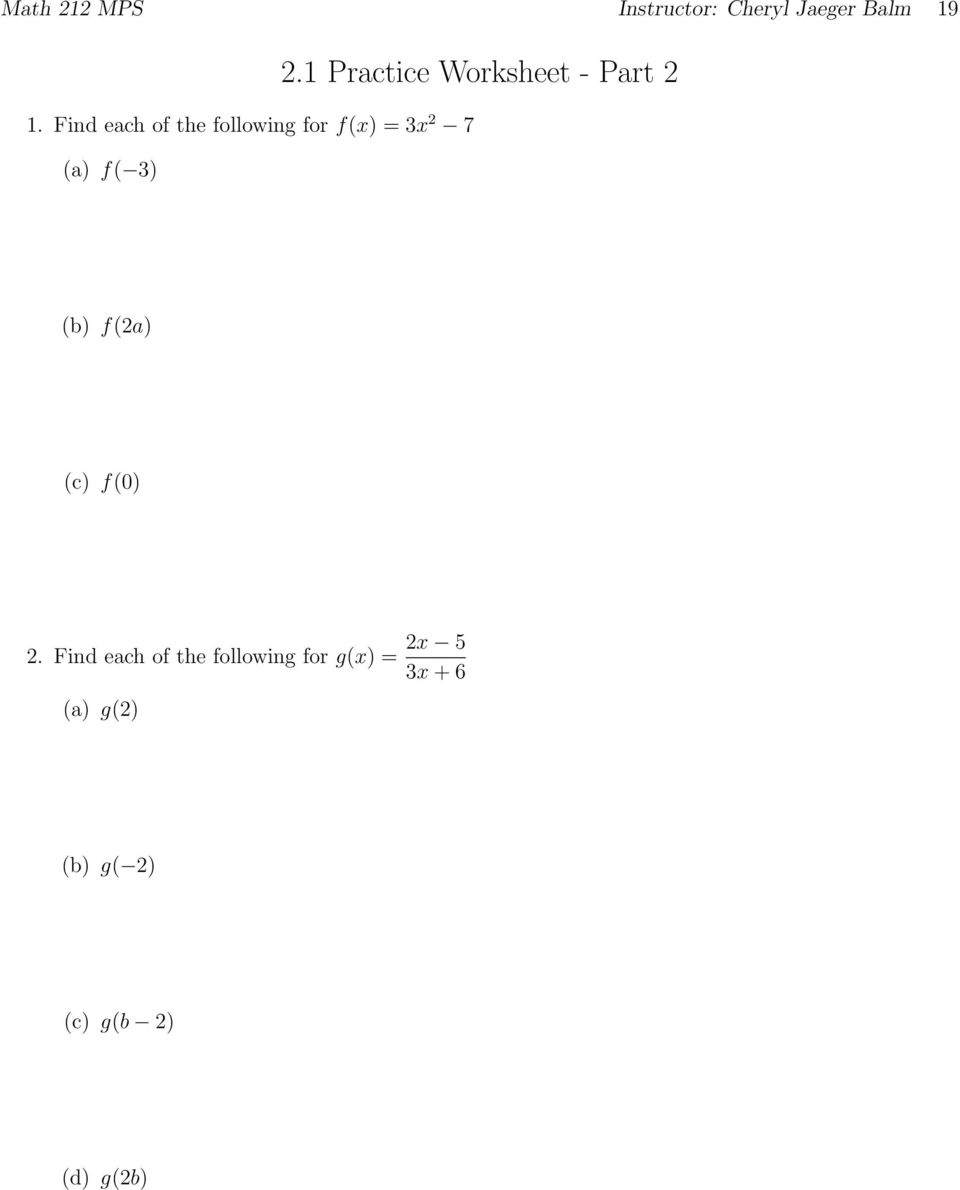 1 Practice Worksheet - Part (b) f(a) (c) f(0).