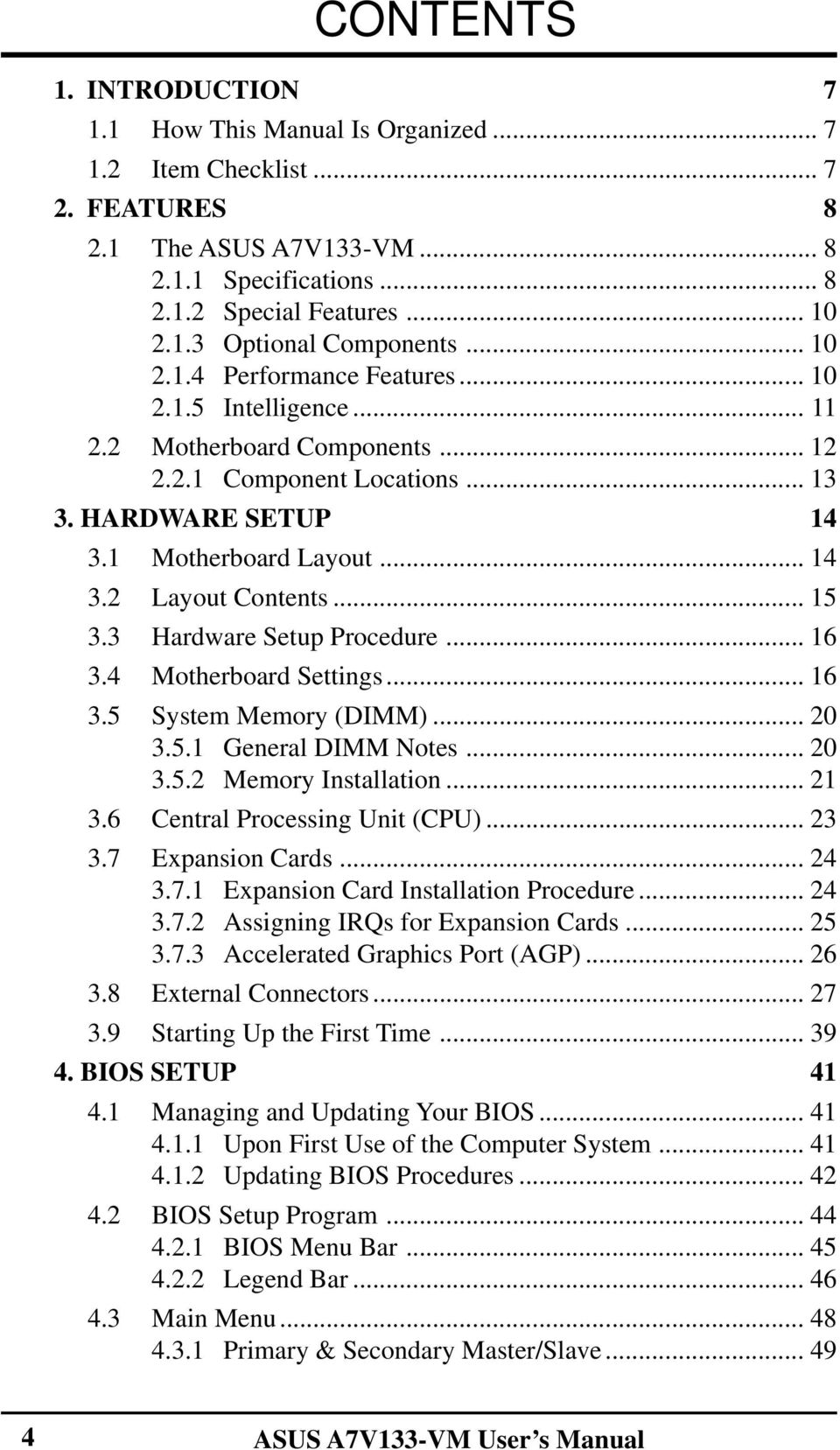 A7v133 Vm User S Manual Pdf Diagram Of How All The Components Are Placed On Asus Cubx 15 33 Hardware Setup Procedure 16 34 Motherboard Settings