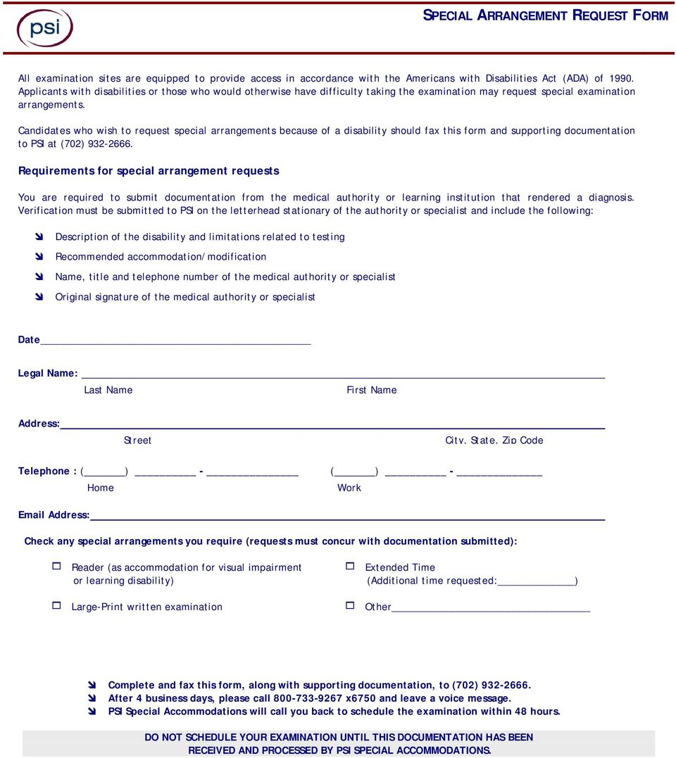 Candidates who wish to request special arrangements because of a disability  should fax this form and