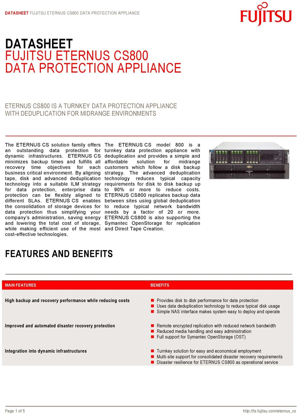 By aligning tape, disk and advanced deduplication technology into a suitable ILM strategy for data protection, enterprise data protection can be flexibly aligned to different SLAs.