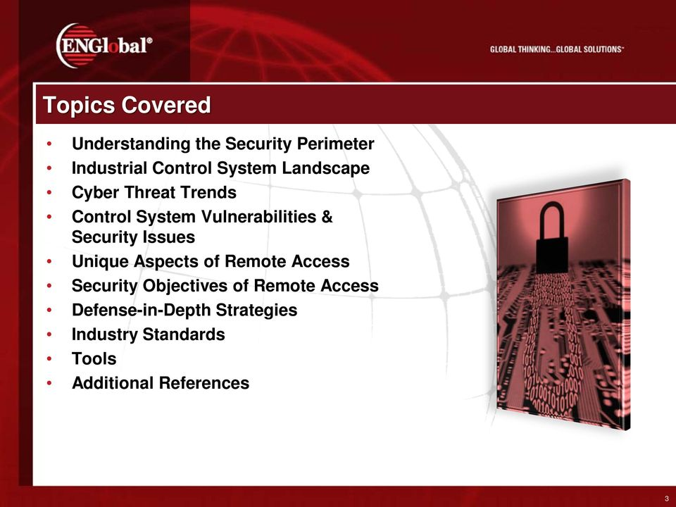 Security Issues Unique Aspects of Remote Access Security Objectives of