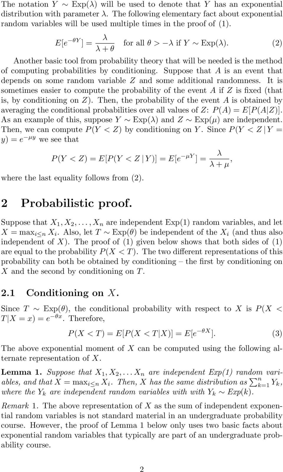 (2) Aother basic tool from probability theory that will be eeded is the method of computig probabilities by coditioig.