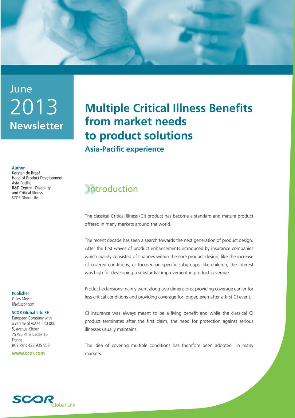 Multiple Critical Illness Benefits from market needs to product