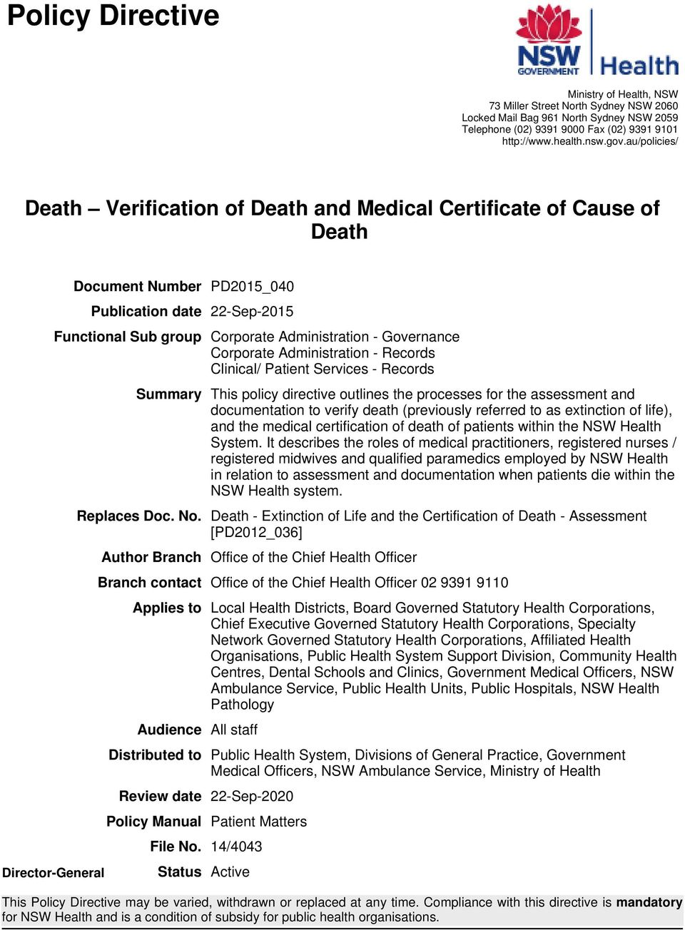 Corporate Administration - Records Clinical/ Patient Services - Records space space space Summary This policy directive outlines the processes for the assessment and documentation to verify death