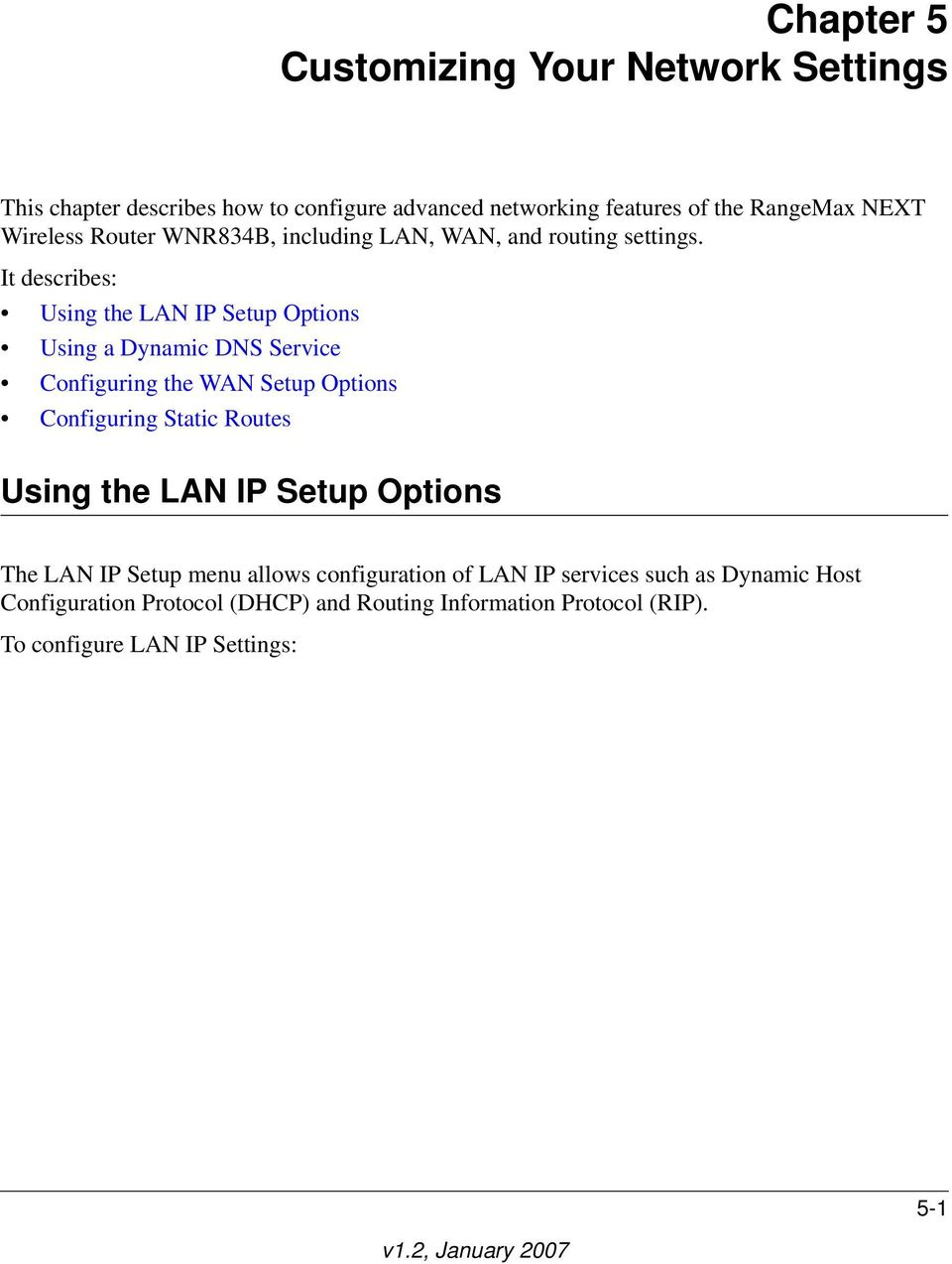 It describes: Using the LAN IP Setup Options Using a Dynamic DNS Service Configuring the WAN Setup Options Configuring Static Routes