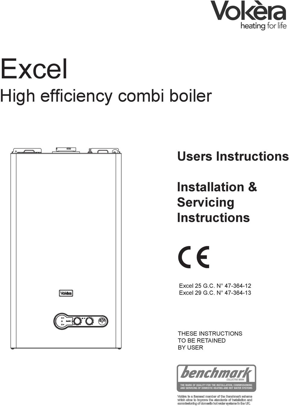 Excel. High efficiency combi boiler. Users Instructions ...