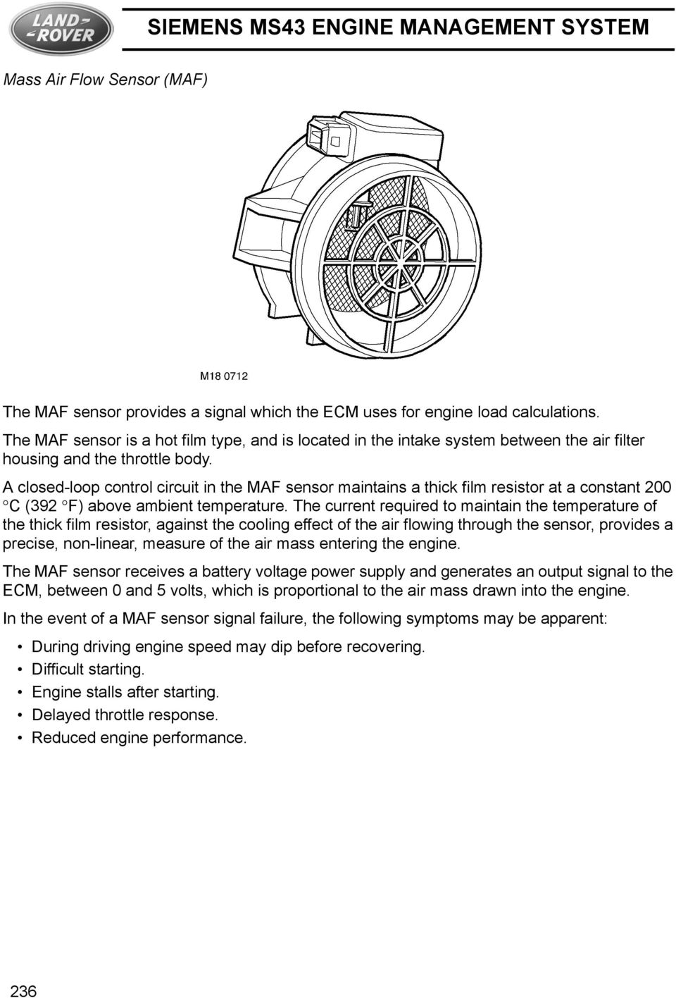 Siemens Ms43 Engine Management System Pdf Rover Cooling Diagram A Closed Loop Control Circuit In The Maf Sensor Maintains Thick Film Resistor At