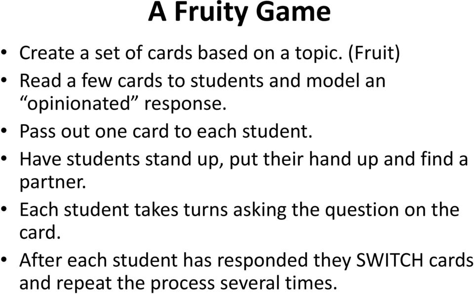 Pass out one card to each student.