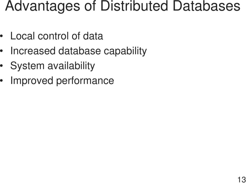 Increased database capability