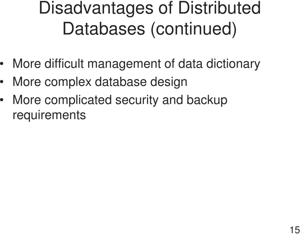 data dictionary More complex database design