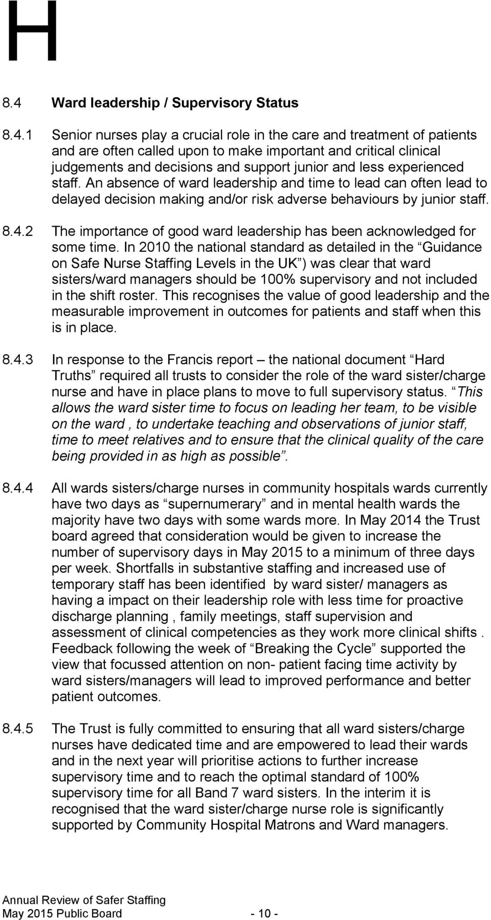 2 The importance of good ward leadership has been acknowledged for some time.