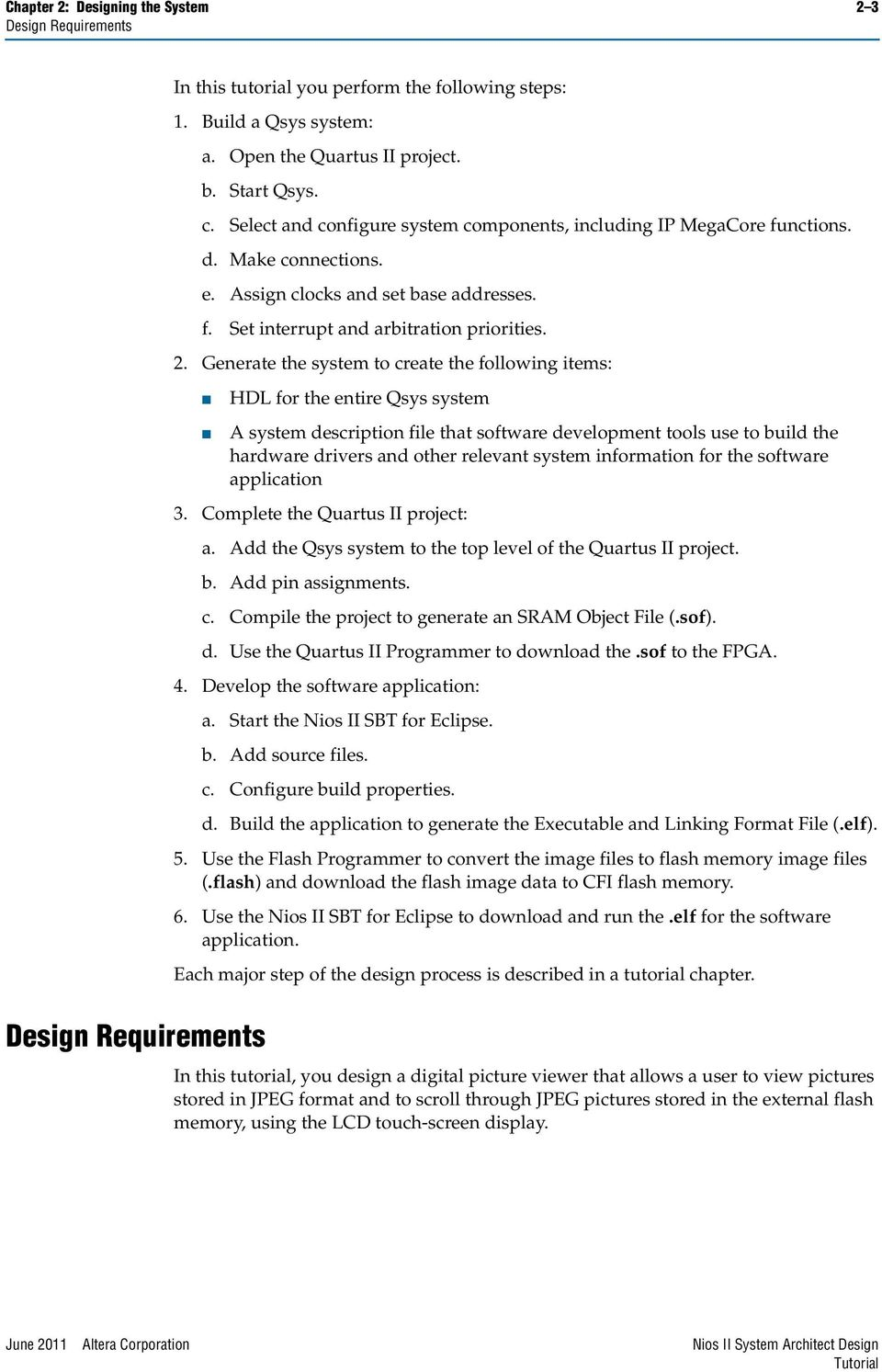 Nios Ii System Architect Design Tutorial Pdf Quartus 2 Block Diagram Generate The To Create Following Items Hdl For Entire Qsys A