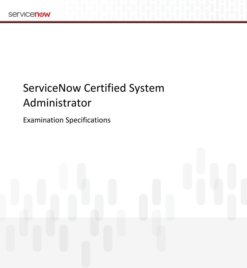 ServiceNow Certified System Administrator  Examination