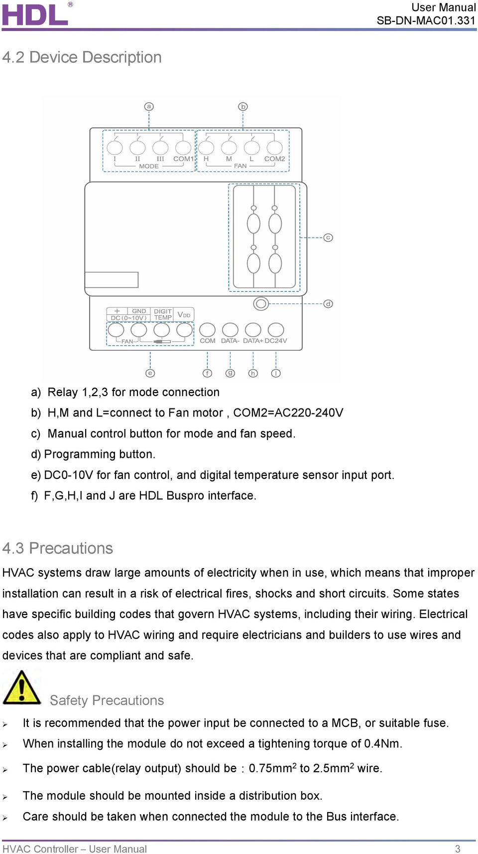 User Manual Air Conditioner Controller Sb Dn Hvac Mac01331 Pdf Electrical Wiring 3 Precautions Systems Draw Large Amounts Of Electricity When In Use Which Means That