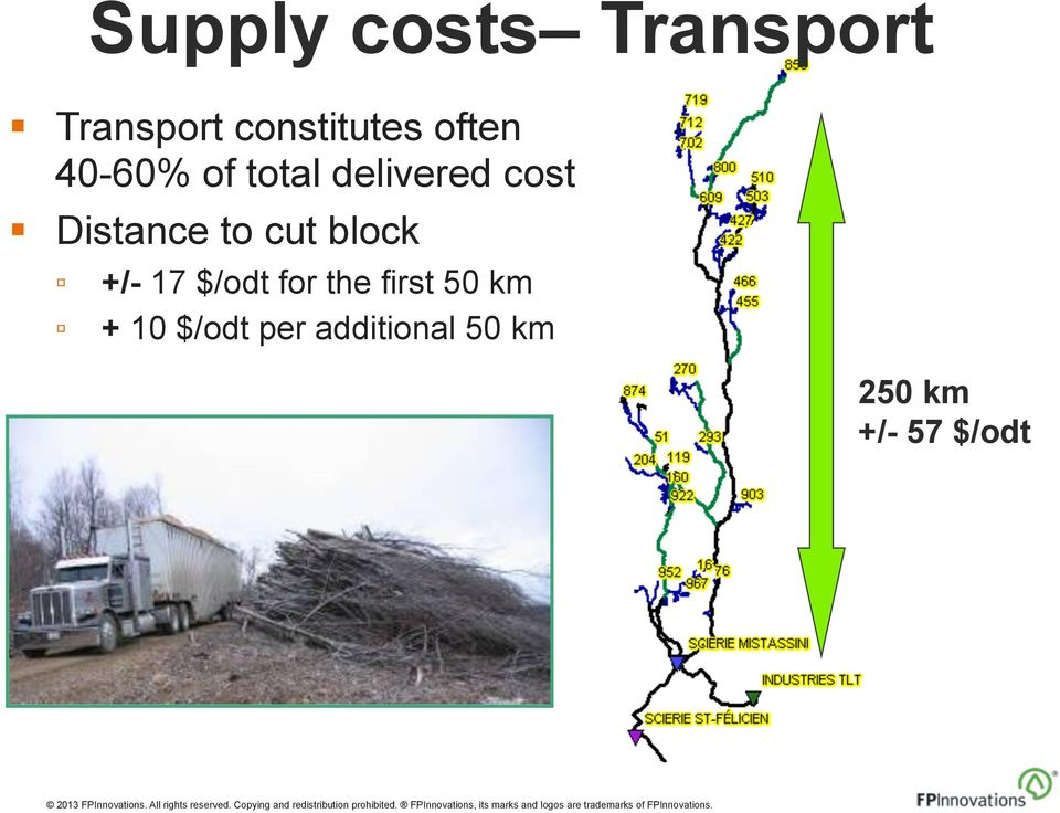 costs Transport +/- 17 $/odt for the first 50