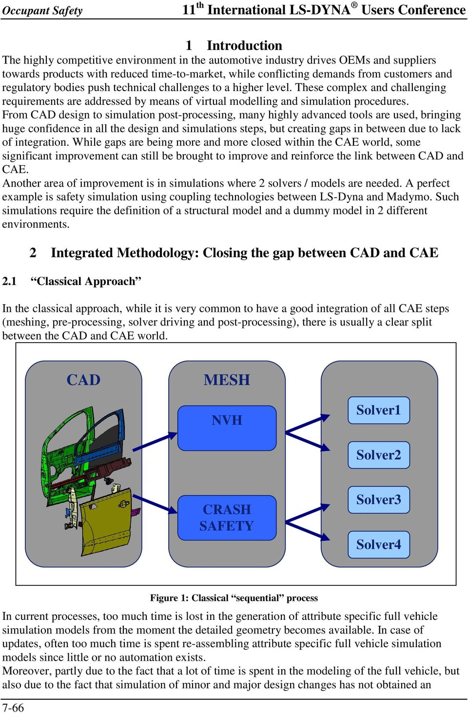 An Integrated Process for Occupant Safety Simulations with