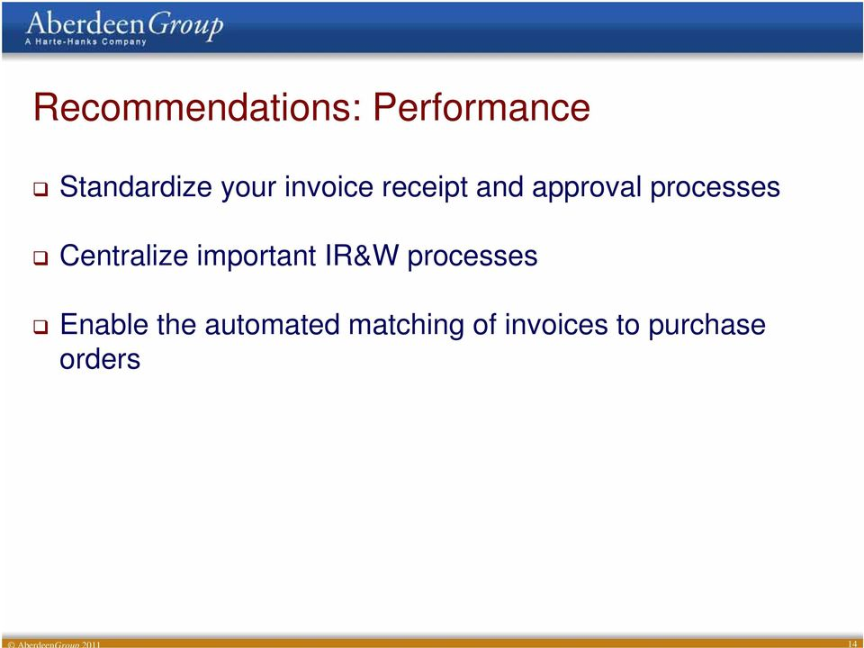 important IR&W processes Enable the automated